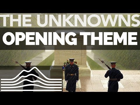 The Unknowns Opening Theme