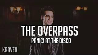 Panic! At The Disco: The Overpass (Lyrics + Sub Español)