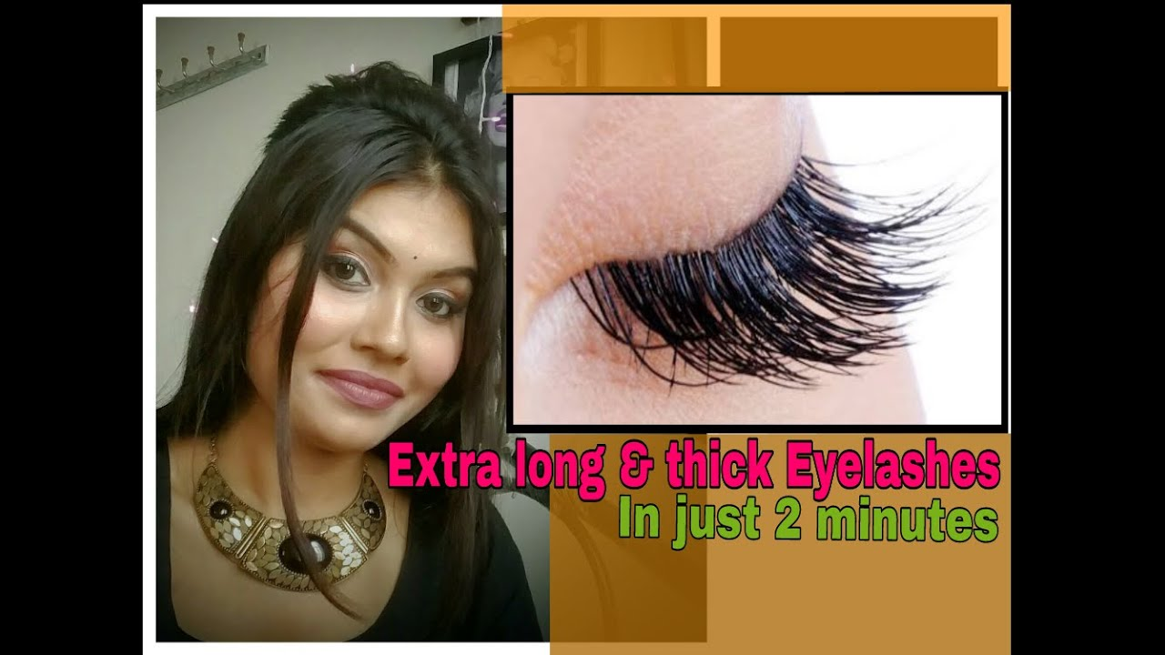 Get Long Thick Eyelashes In Just 2 Minutes Easiest Technique