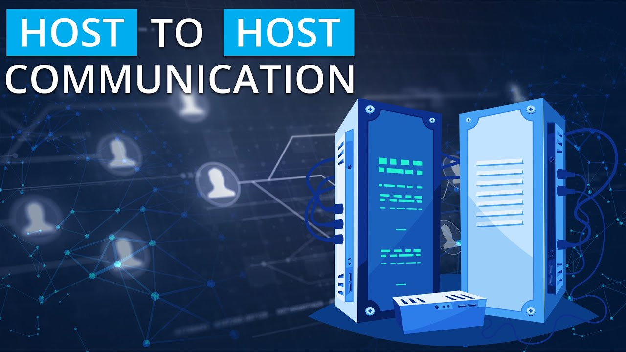 Host to Host Communication - YouTube