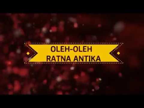 Oleh Oleh Ratna Antika Om Monata