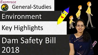 Dam Safety Bill 2018 - Key Highlights (Important for Geography Optional)