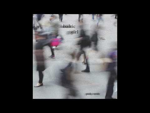 Baltic Girl 🌿--- Pinky Verde