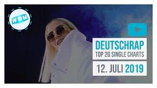 TOP 20 DEUTSCHRAP CHARTS ♫ 12. JULI 2019