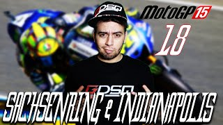 SACHSENRING e INDIANAPOLIS - MOTOGP 15 #18 [By GaBBo]
