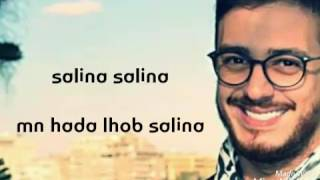 Salina Salina by Saad lamjarred.. lyric video