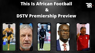 This Is African Football & DSTV Premiership Preview screenshot 5