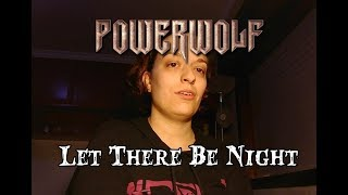 Powerwolf Let There Be Night A Capella Cover