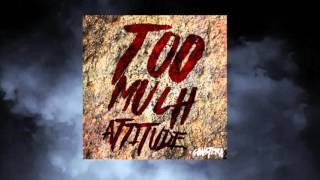 Constera - Too Much Attitude