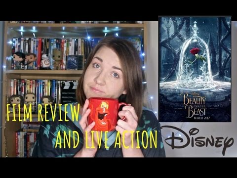 Beauty and the Beast (2017) Film Review + Live Action Disney discussion