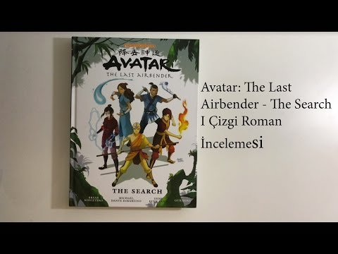 Avatar: The Last Airbender - The Search I Çizgi Roman İncelemesi