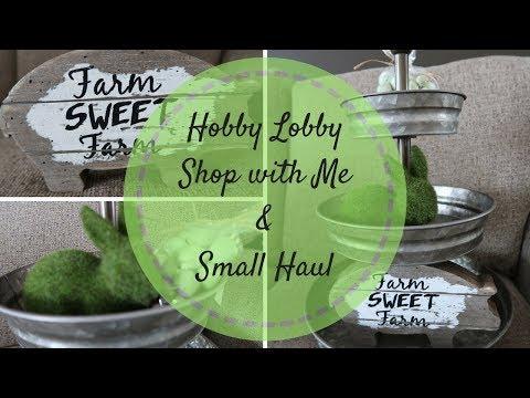 FARMHOUSE DECOR HAUL | HOBBY LOBBY SHOP WITH ME | HOBBY LOBBY HAUL