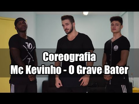 O Grave Bater - Mc Kevinho  Coreografia Gibson Moraes