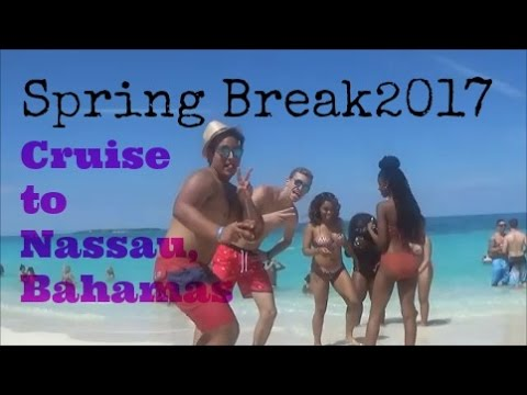 College Spring Break 2017|TRIP TO THE BAHAMAS Part 1