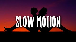 Play Slow Motion