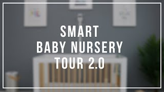 Baby Boy Smart Nursery Room Tour 2.0 (Dad Edition)