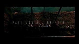 Be Free Original  Pallivaalu Bhadravattakam Vidya Vox Mashup ft Vandana Iyer_lyrics