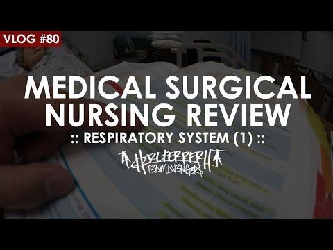 MEDICAL SURGICAL NURSING REVIEW | RESPIRATORY SYSTEM (1)