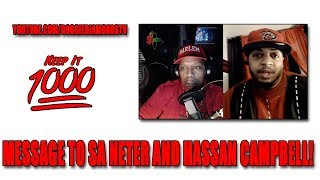 Message To Sa Neter And Hassan Campbell! | Keep It 1000