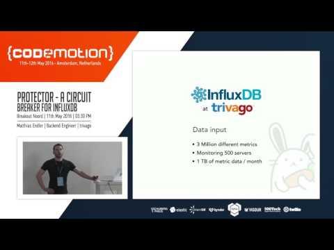 Matthias Endler - Protector - a circuit breaker for InfluxDB
