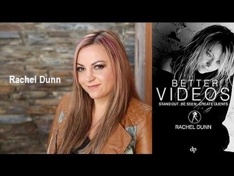 Rachel Dunn: Create More Clients with Better Videos | A Girl Director's Book