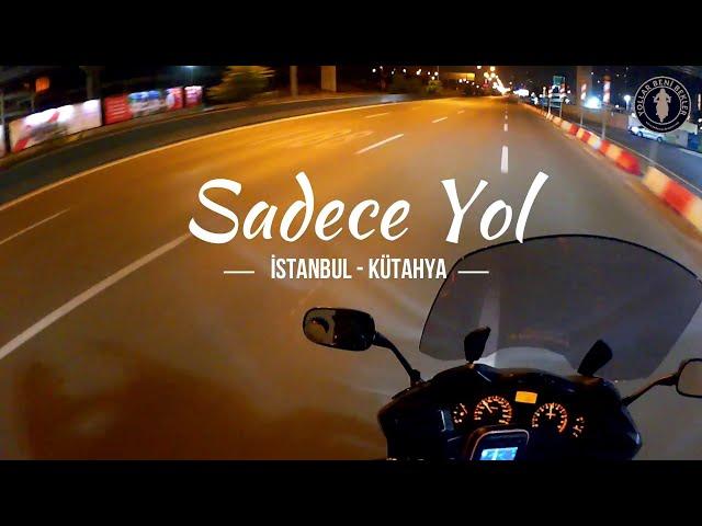 SADECE YOL // Motosiklet ile İstanbul - Kütahya Yolu // Haziran 2020 // Honda NT700V Deauville