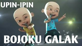 Dangdut Koplo Bojoku Galak Upin-Ipin ft NDX Version