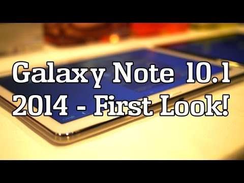 First look at the new Galaxy Note 10.1 2014 Edition (video)