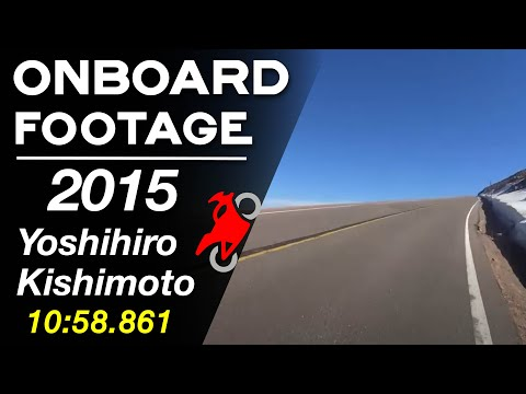 Yoshihiro Kishimoto - 2015 Pikes Peak International Hill Climb - PPIHC