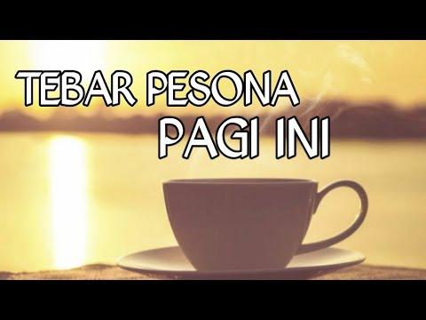 Pagi Ini -TEBAR PESONA (LIRIK)
