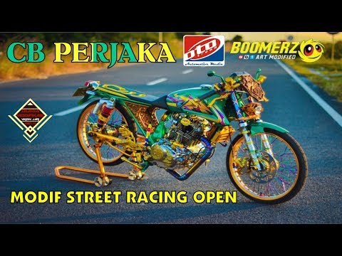 Modifikasi CB Perjaka Street Racing Open   Modified By : Adi Custom