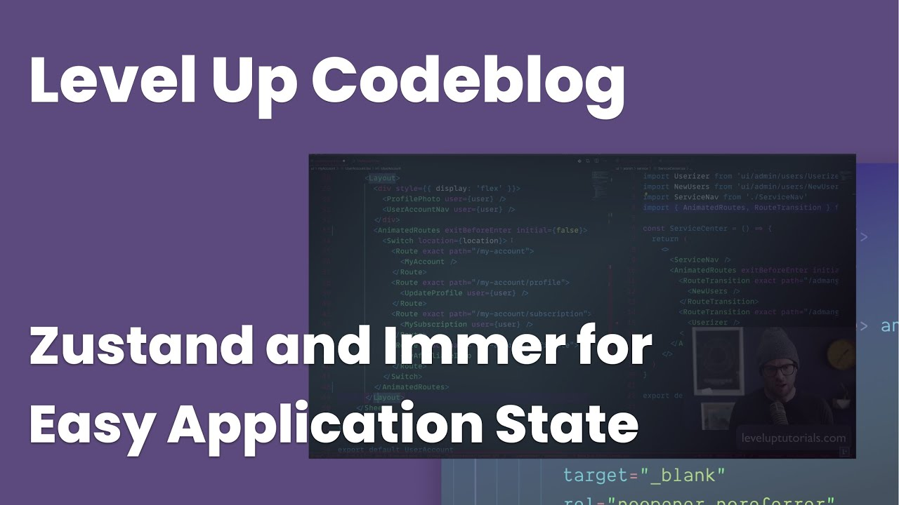 Zustand and Immer - Level Up Code Blog