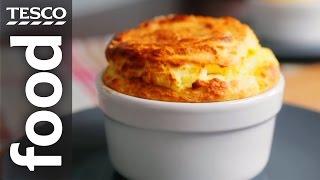 How To Make A Cheese Soufflé | Tesco Food
