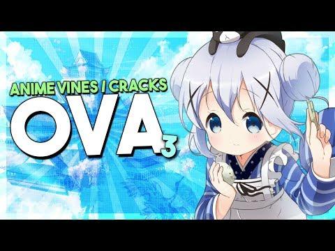 Anime Vines / Crack OVA #3 【KAWAII & SHIT!】