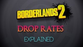 Borderlands 2 - Loot Drop Rates Explained