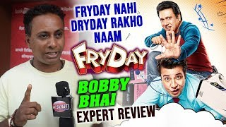 Bobby Bhai Expert Review On Movie FRYDAY | Hit Or Flop | Govinda | Varun Sharma