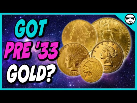 5 Reasons Why You Should Own Pre 33 Gold Coins