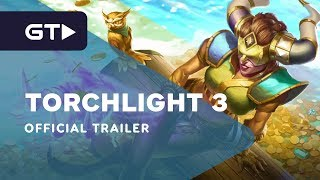 Torchlight 3 - Official Trailer