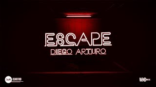Diego Arturo - Escape
