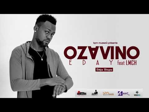OZAVINO _ EDAY Feat LMCH