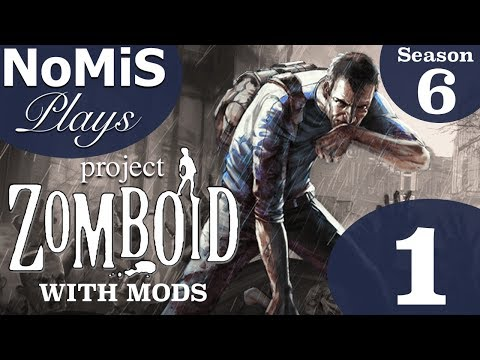 NoMiS Plays Project Zomboid Build 38   Season 6   Ep. 1 - Modded Survival