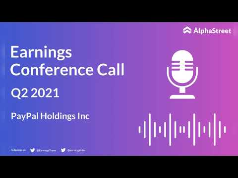 PYPL Stock   PayPal Holdings Inc. Q2 2021 Earnings Call