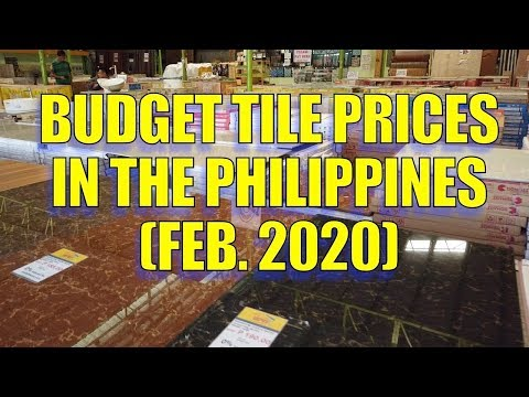 Budget Tile Prices In The Philippines Feb 2020 Youtube