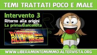 TEMI TRATTATI POCO E MALE / Intervento 3 / Ritorno alle origini / La prima Banconota