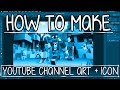 How To Build : Make a YouTube Banner / Channel Art + Icon