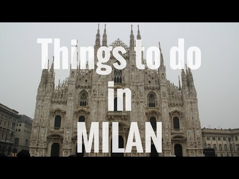 MILAN   Video TOUR   TOP Attractions