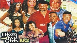 Okon and Evil Girls 2 - Latest Nollywood Movies