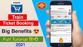 Amazon train ticket booking big benefits 2021 😍 | irctc train ticket booking | tatkal ticket booking