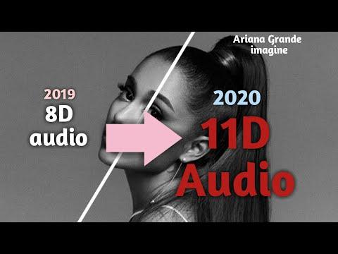 Ariana Grande - imagine 8d audio (Official 11d audio)