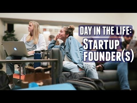 Day in the Life | Our Workday (early startup founders)